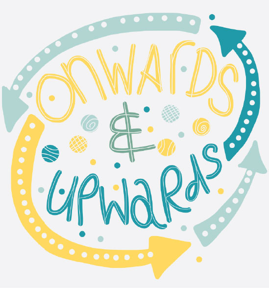 Onwards and Upwards Hand Lettering Illustration
