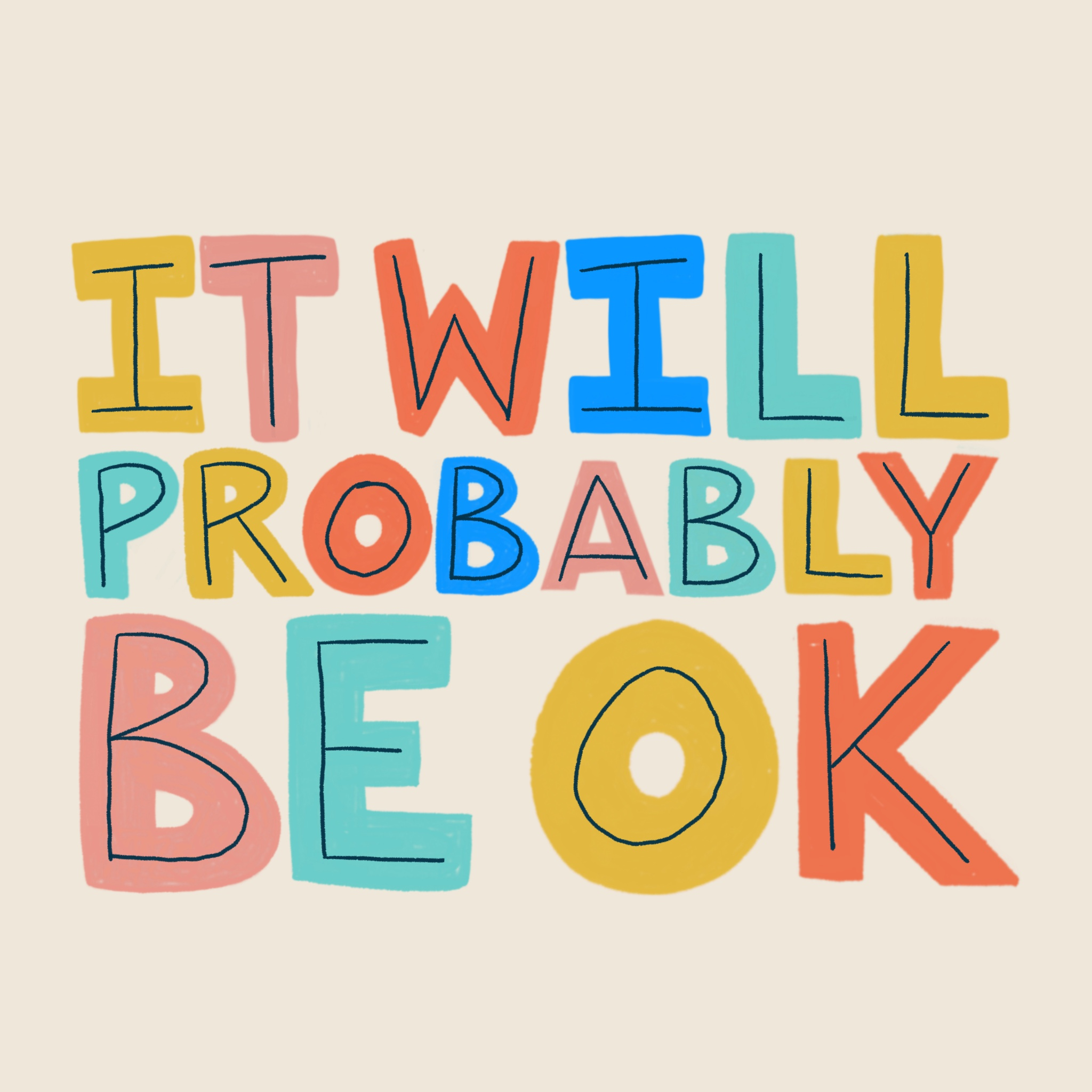 It Will Probably Be OK Hand Lettering