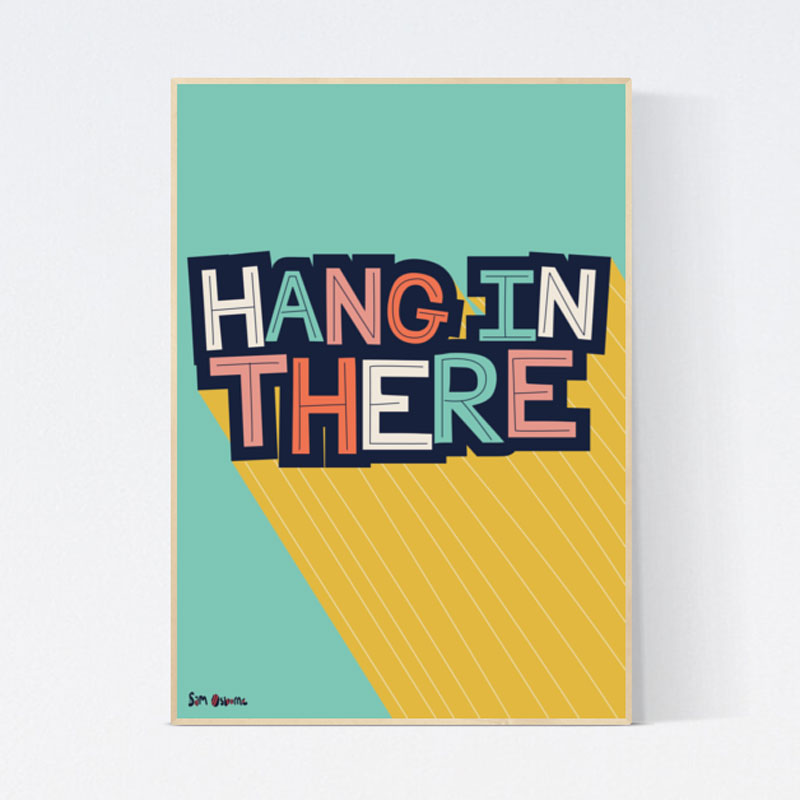 Hang In There Lockdown Poster