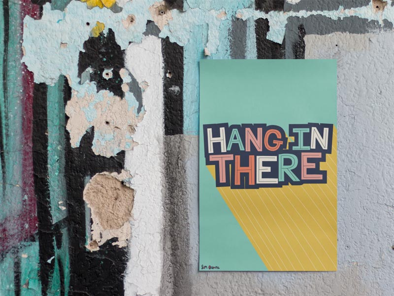 Hang In There Lockdown Poster on Wall