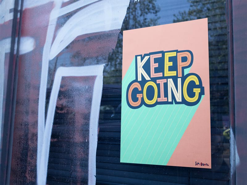 Keep Going Window Poster